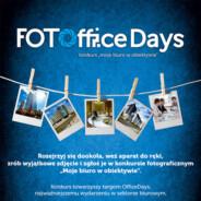 FotoOfficeDays <br>Konkurs fotograficzny &#8222;Moje biuro w obiektywie&#8221;